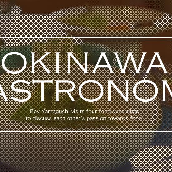 Okinawa Gastronomy