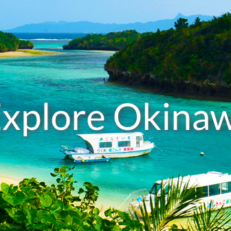 Explore Okinawa
